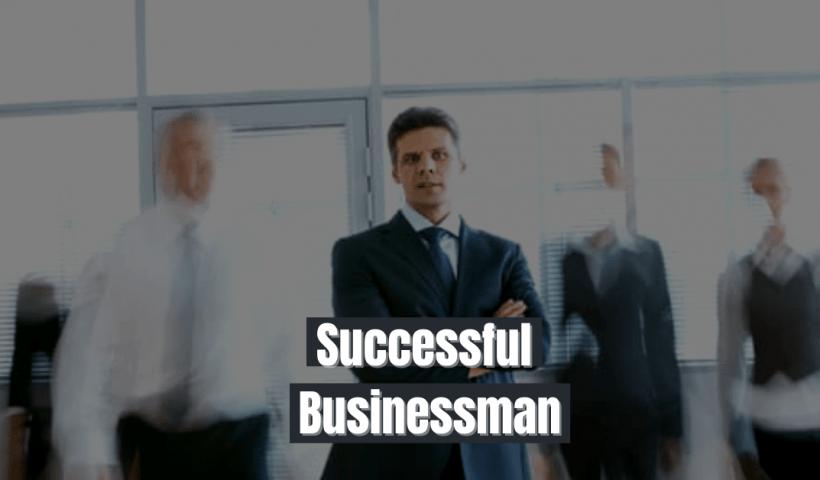 Successful Businessman Kaise Bane