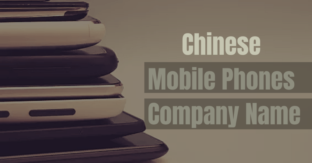 Chinese mobile companies
