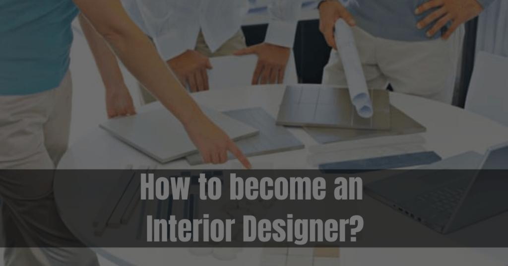 interior designer kaise bane