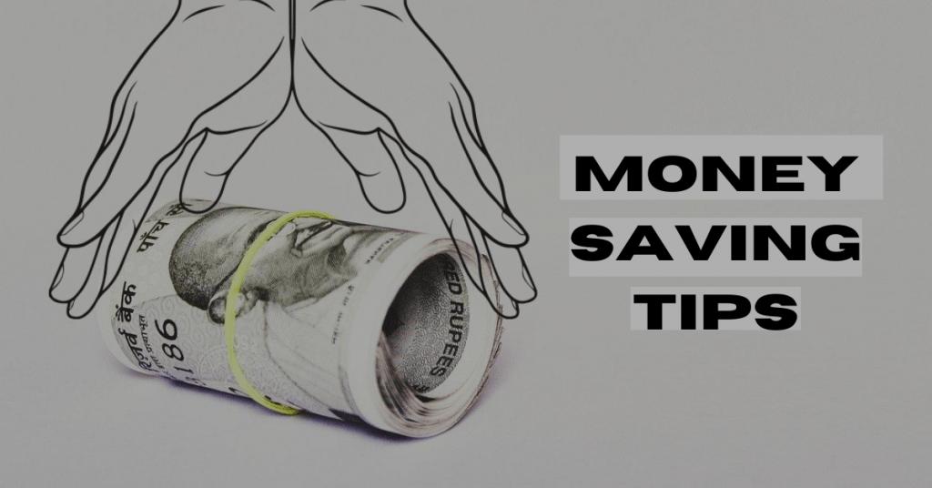 Money Saving / Management Tips