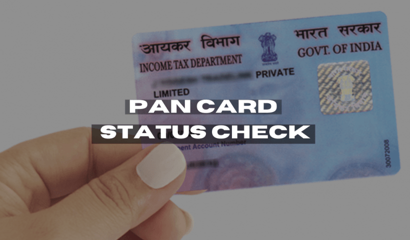 Pan card status kaise check kare