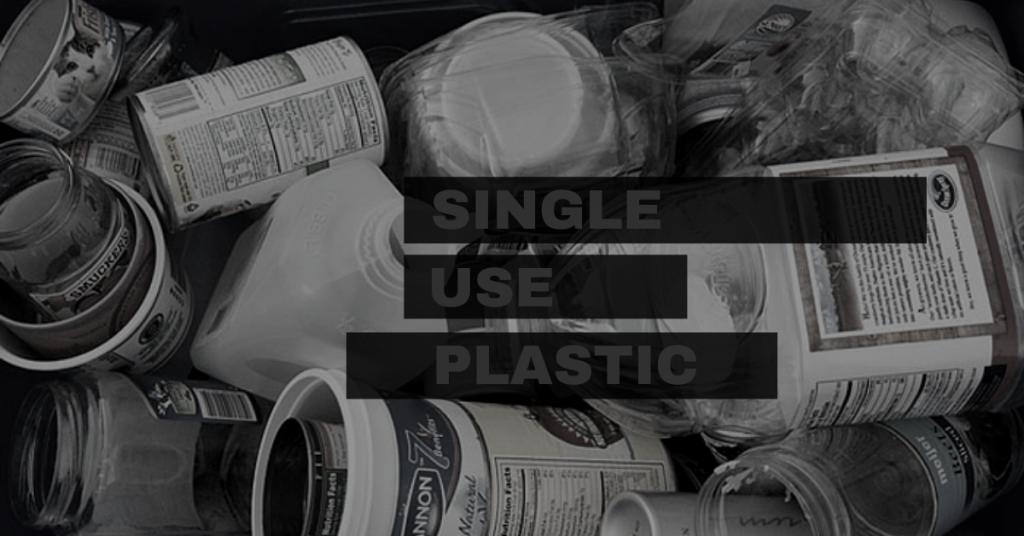 SINGLE USE PLASTIC kya hai