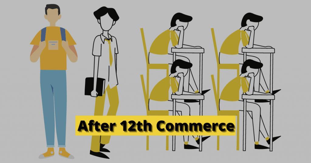 12वीं के बाद Commerce Student 12th ke baad kya kare in hindi
