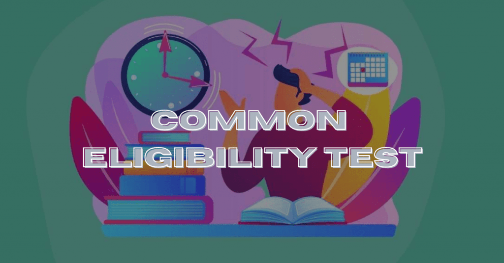 Common Eligibility Test in Hindi